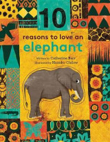 Omslag - 10 Reasons to Love an Elephant