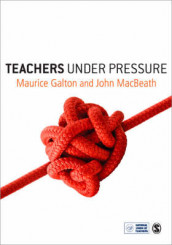 Teachers Under Pressure av Maurice J Galton og John MacBeath (Heftet)
