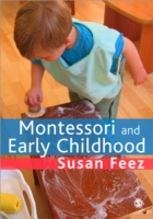 Montessori and Early Childhood av Susan Feez (Heftet)