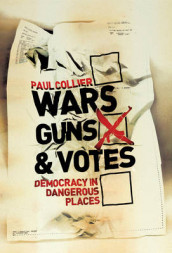 Wars, Guns and Votes av Paul Collier (Innbundet)