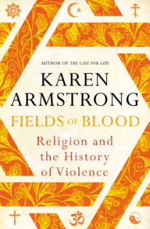 Fields of Blood av Karen Armstrong (Innbundet)