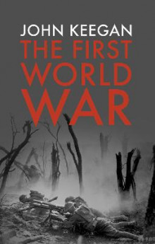 The First World War av John Keegan (Heftet)