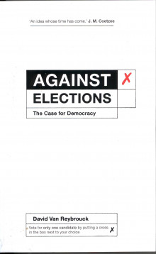 Against Elections av David van Reybrouck (Heftet)
