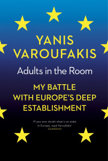 Adults in the room - my battle with europes deep establishment av Yanis Varoufakis (Heftet)