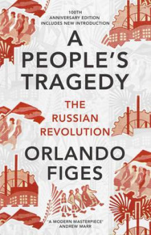 A people's tragedy av Orlando Figes (Heftet)
