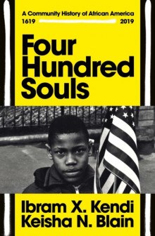 Four Hundred Souls av Ibram X. Kendi og Keisha N. Blain (Innbundet)