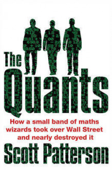 The Quants av Scott Patterson (Heftet)