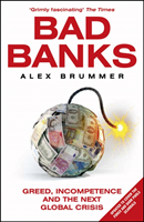 Bad Banks av Alex Brummer (Heftet)