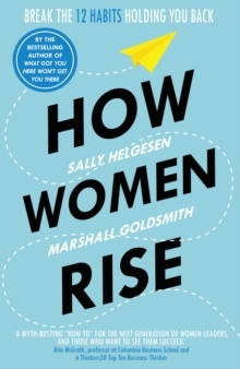 How Women Rise av Sally Helgesen og Marshall Goldsmith (Heftet)