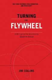 Turning the Flywheel av Jim Collins (Heftet)