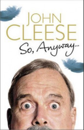 So, anyway av John Cleese (Heftet)