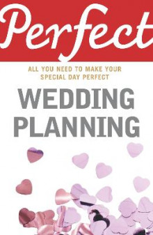 Perfect Wedding Planning av Cherry Chappell (Heftet)