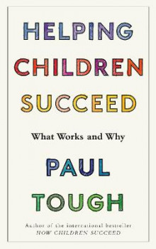 Helping Children Succeed av Paul Tough (Heftet)
