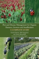 Pest and Disease Management for Organic Farmers, Growers and Smallholders av Gareth Davies, Phil Sumption og Anton Rosenfeld (Heftet)