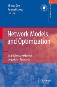 Network Models and Optimization av Mitsuo Gen, Runwei Cheng og Lin Lin (Innbundet)