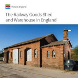 Omslag - Railway Goods Shed and Warehouse in England