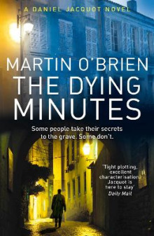 The Dying Minutes av Martin O'Brien (Heftet)