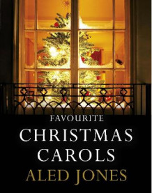 Aled Jones' Favourite Christmas Carols av Aled Jones (Innbundet)
