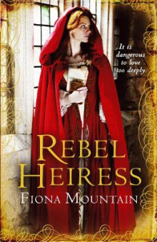 Rebel Heiress av Fiona Mountain (Heftet)