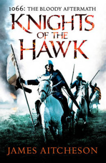 Knights of the Hawk av James Aitcheson (Innbundet)