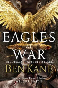 Eagles at War: Eagles of Rome 1 av Ben Kane (Innbundet)