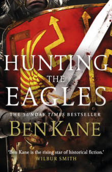 Hunting the Eagles: Eagles of Rome 2 av Ben Kane (Innbundet)