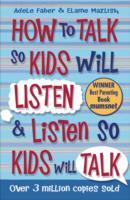 Omslag - How to Talk so Kids Will Listen and Listen so Kids Will Talk