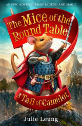 Omslag - The Mice of the Round Table 1: A Tail of Camelot