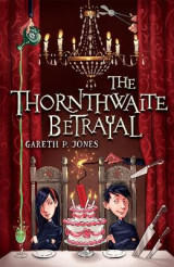 Omslag - The Thornthwaite Betrayal