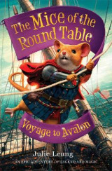 Omslag - The Mice of the Round Table 2: Voyage to Avalon