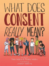Omslag - What Does Consent Really Mean?