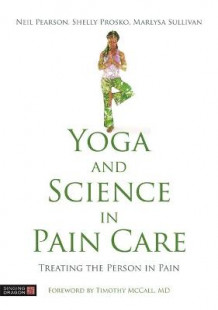 Yoga and Science in Pain Care (Innbundet)