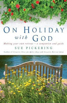 On Holiday with God av Sue Pickering (Heftet)