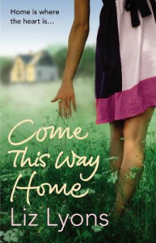 Come This Way Home av Liz Lyons (Heftet)