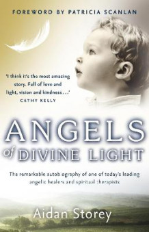 Angels of Divine Light av Aidan Storey (Heftet)