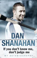 Omslag - Dan Shanahan - If You Don't Know Me, Don't Judge Me