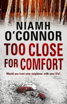 Too Close For Comfort av Niamh O'Connor (Heftet)