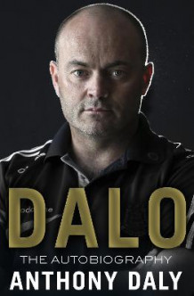 Dalo: the Autobiography av Anthony Daly (Heftet)