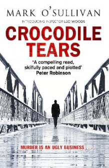 Crocodile Tears av Mark O'Sullivan (Heftet)