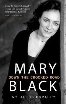 Down the Crooked Road av Mary Black (Heftet)