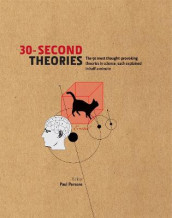 30-Second Theories av Susan Blackmore, Dr. Paul Parsons og Martin Rees (Innbundet)