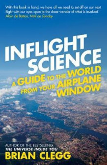 Inflight science av Brian Clegg (Heftet)