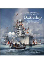 The World of the Battleship av Bruce Taylor (Innbundet)