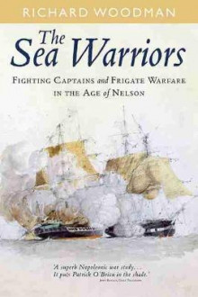 The Sea Warriors av Richard Woodman (Heftet)