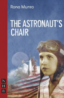 The Astronaut's Chair av Rona Munro (Heftet)