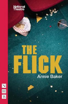 The Flick av Annie Baker (Heftet)