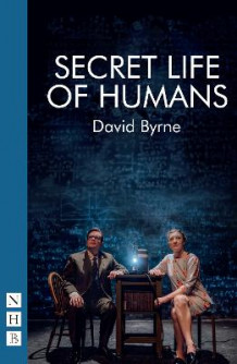 Secret Life of Humans av David Byrne (Heftet)