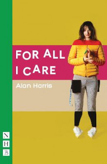 For All I Care av Alan Harris (Heftet)
