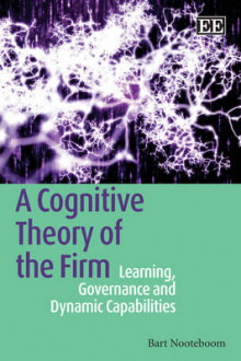 A Cognitive Theory of the Firm av Bart Nooteboom (Innbundet)