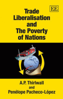 Trade Liberalisation and the Poverty of Nations av A. P. Thirlwall og Penelope Pacheco-Lopez (Heftet)